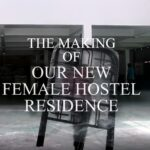 MySkills Campus | The Making Of Female Hostel Residence (Part 2)